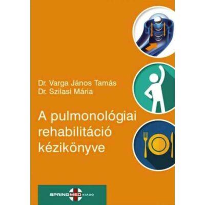 A pulmonológiai rehabilitáció kézikönyve
