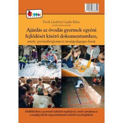 Ajánlás az óvodás gyermek egyéni fejlődését kísérő dokumentumhoz