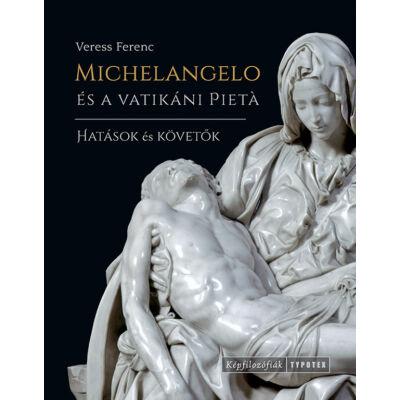 Michelangelo és a vatikáni Pietà
