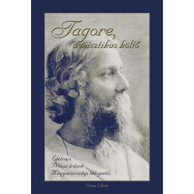 Tagore, a misztikus költő