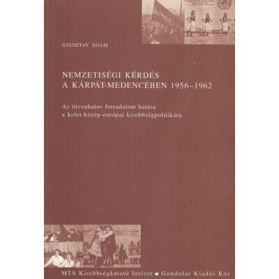Nemzetiségi kérdés a Kárpát-medencében 1956–1962
